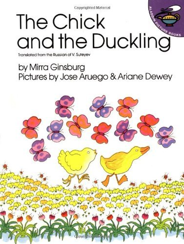 [ The Chick and the Duckling (Aladdin Books) By Ginsburg, Mirra ( Author ) Paperback 1988 ]
