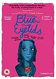 Blue Eyelids [Region 2]