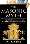 The Masonic Myth: Unlocking the Truth...