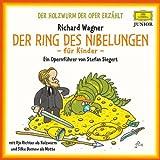 Der Ring des Nibelungen für Kinder