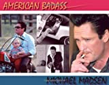 American Badass, Michael Madsen, 0976726076