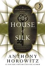 The House of Silk: A Sherlock Holmes Novel