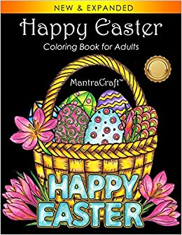 Amazon Com Happy Easter Coloring Book For Adults 9781945710438 Mantracraft Books