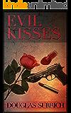 Evil Kisses