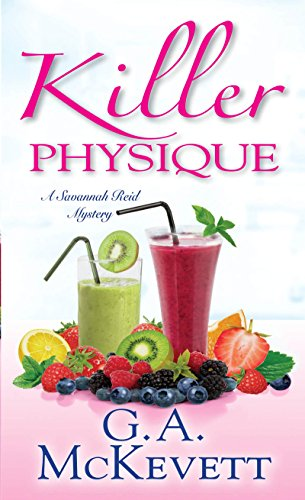 Killer Physique (A Savannah Reid Mystery Book 19)