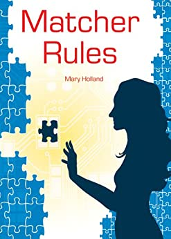 Matcher Rules by [Holland, Mary]