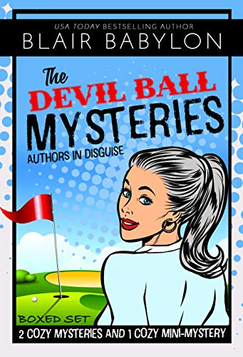 The Devil Ball Mysteries Boxed Set (Authors in Disguise) by [Babylon, Blair]