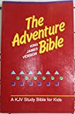 img - for The Adventure Bible Kjv/a KJV Study Bible for Kids (80994p) book / textbook / text book