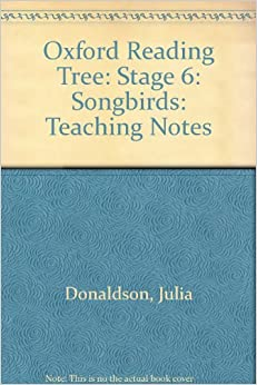 Oxford Reading Tree: Stage 6: Songbirds: Teaching Notes