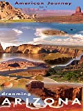 American Journey Vol. 1 - Dreaming Arizona