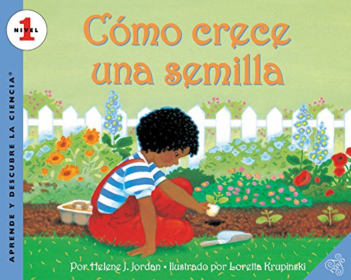 Como crece una semilla: How a Seed Grows (Spanish edition) (Let's-Read-and-Find-Out Science 1)
