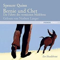 Bernie und Chet. Die Fährte des vermissten Mädchens