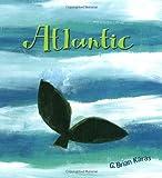 Atlantic, G. Brian Karas, 0399236325