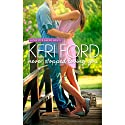 Never Stopped Loving You Audiobook by Keri Ford Narrated by Veronica Worthington