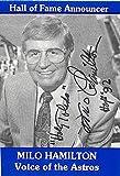 Autograph 122273 Voice of The Houston Astros Hall of Fame Announcer Milo Hamilton Autographed Baseball Card