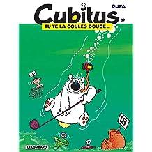Cubitus - tome 39 - Tu te la coules douce...