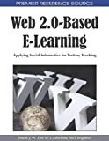 Web 2.0-Based E-Learning, , 1605662941
