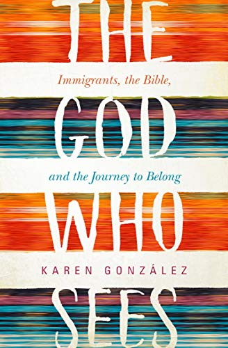 Pdf Christian Books The God Who Sees: Immigrants, the Bible and the Journey to Belong
