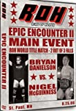 ROH- Ring of Honor Wrestling: Epic Encounter 2 DVD St. Paul, MN 08.25.06