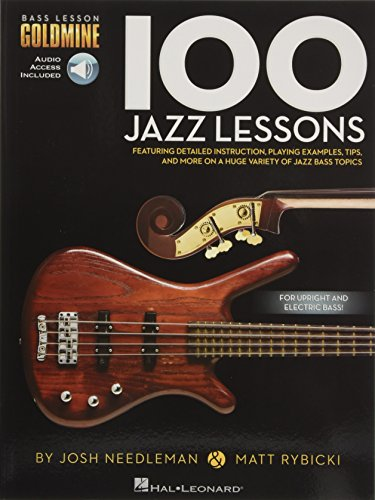 - 100 Jazz Lessons: Bass Lesson Goldmine Series