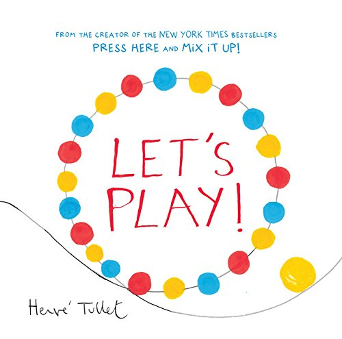 Let's Play! (Interactive Books for Kids, Preschool Colors Book, Books for Toddlers) -