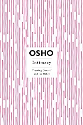 Intimacy: Trusting Oneself and the Other