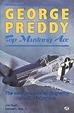George Preddy : Top Mustang Ace