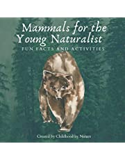 Mammals for the Young Naturalist: Fun Facts and Activities