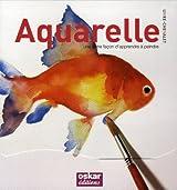 Aquarelle : Une autre façon d'apprendre à peindre