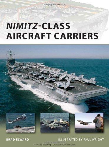 Nimitz Class Aircraft Carriers (New Vanguard) by Brad Elward (2010-10-11) ()
