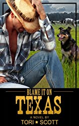 Blame it on Texas (Lone Star Cowboys Book 1) (English Edition)