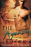 The Agency Volume Two, Elizabeth Lapthorne, 178184593X
