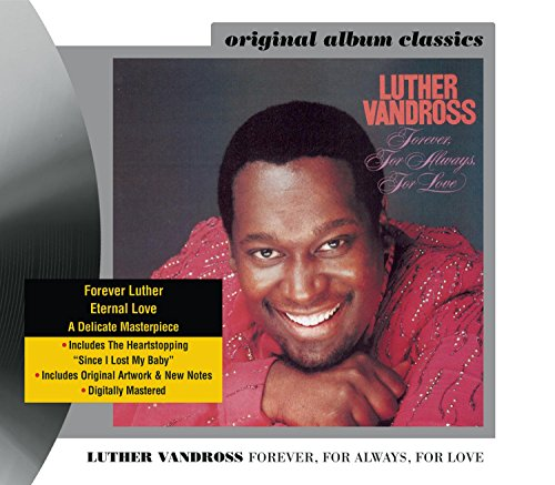 Forever, For Always, For Love (Luther Vandross The Best Of Love)