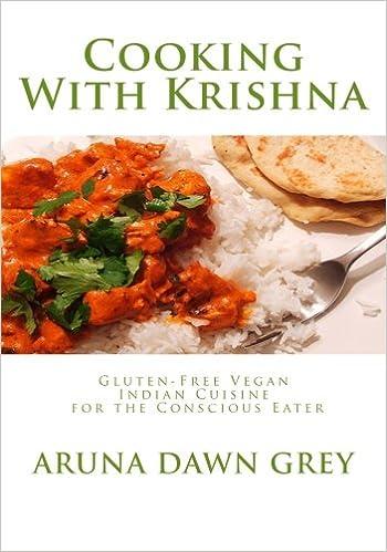Cooking With Krishna Gluten Free Vegan Indian Cuisine For
