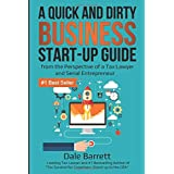 A Quick and Dirty Business Start-Up Guide: from the Perspective of a Tax Lawyer and Serial Entrepreneur