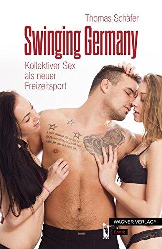 swinging-germany-kollektiver-sex-als-neuer-freizeitsport