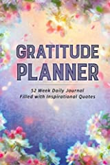 Gratitude Planner: 52 Week Daily Journal Filled With Inspirational Quotes Paperback