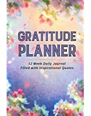 Gratitude Planner: 52 Week Daily Journal Filled With Inspirational Quotes