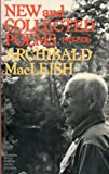 New and Collected Poems, Archibald Macleish, 0395244277