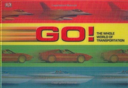 Go! The Whole World of Transportation