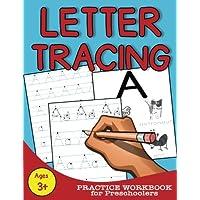 Letter Tracing: Practice Workbook for Preschoolers