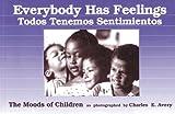Everybody Has Feelings - Todos Tenemos Sentimientos, Charles Avery, 0876591977