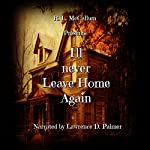 I'll Never Leave Home Again | R. L. McCallum