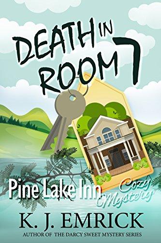 Death in Room 7 (Pine Lake Inn Cozy Mystery Book 1) ()