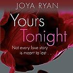 Yours Tonight: Reign, Book 1 | Joya Ryan