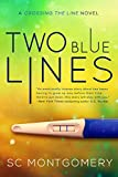 Two Blue Lines (Crossing the Line Book 1)