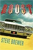 Boost, Steve Brewer, 1933108029