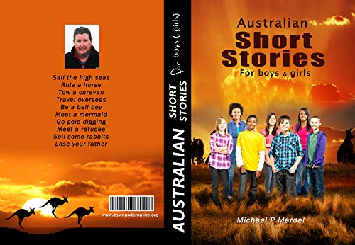 #freebooks – Australian short stories for boys (& girls) Kindle Edition by Michael Mardel