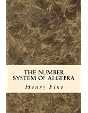 The Number System of Algebra