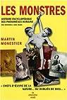Les monstres : Histoire encyclopédique des phénomènes humains par Monestier